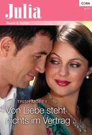 Trish Morey: Von Liebe steht nichts im Vertrag ★★★★