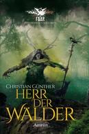 Christian Günther: FAAR - Das versinkende Königreich: Herr der Wälder (Novelle) ★★★