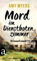 Amy Myers: Mord im Dienstbotenzimmer ★★★