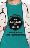 Florian Teeg: Von Bluterguss bis Exitus ★★★