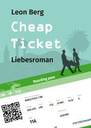Cheap Ticket - Liebesroman