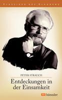 Peter Strauch: Entdeckungen in der Einsamkeit