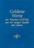 Gabriele: Goldene Worte der Weisheit Gottes aus der ewigen Quelle des Lebens