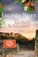 Lucinda Riley: Die Mondschwester ★★★★★