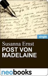 Post von Madelaine - Eine Geschichte um besondere Worte