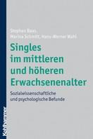Stephan Baas: Singles im mittleren und höheren Erwachsenenalter