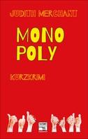 Judith Merchant: Monopoly ★★★★★