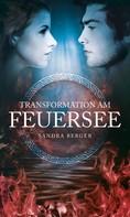 Sandra Berger: Transformation am Feuersee ★★