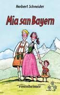 Herbert Schneider: Mia san Bayern