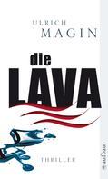 Ulrich Magin: Die Lava ★★★★