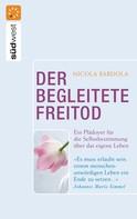 Nicola Bardola: Der begleitete Freitod ★★★★★