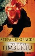 Stefanie Gercke: Jenseits von Timbuktu ★★★★