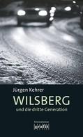 Jürgen Kehrer: Wilsberg und die dritte Generation ★★★★