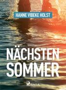 Hanne-Vibeke Holst: Nächsten Sommer