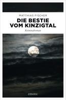 Matthias Fischer: Die Bestie vom Kinzigtal ★★★★★