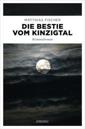 Die Bestie vom Kinzigtal - Kriminalroman