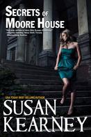 Susan Kearney: Secrets of Moore House