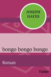 bongo bongo bongo - Roman