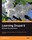 Matt Butcher: Learning Drupal 6 Module Development