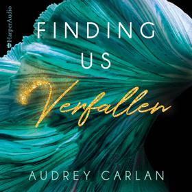 Finding us - Verfallen (ungekürzt)
