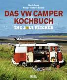 Martin Dorey: Das VW Camper Kochbuch ★★★