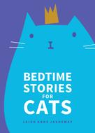 Leigh Anne Jasheway: Bedtime Stories for Cats