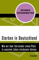 Reimer Gronemeyer: Sterben in Deutschland