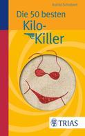 Astrid Schobert: Die 50 besten Kilo-Killer ★★★