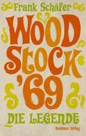 Frank Schäfer: Woodstock '69 ★★★★