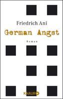 Friedrich Ani: German Angst ★★★★