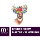 Brüder Grimm: Märchensammlung