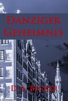 D.S. Becker: Danziger Geheimnis