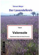 Gérard Mejer: Der Lavendelkreis - Tatort: Valensole
