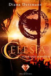Celesta: Staub und Schatten (Band 2) - (Fantasy-Liebesgeschichte)
