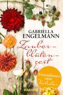 Gabriella Engelmann: Zauberblütenzeit – Freundinnen zum Verlieben ★★★★