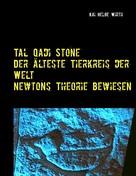 Kai Helge Wirth: Der älteste Tierkreis der Welt - Newtons Theorie bewiesen!