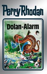 """Perry Rhodan 40: Dolan-Alarm (Silberband) - 8. Band des Zyklus """"M 87"""""""