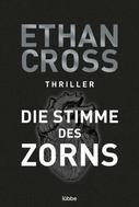 Ethan Cross: Die Stimme des Zorns ★★★★
