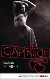 Arabian Sex Affairs - Caprice - Erotikserie