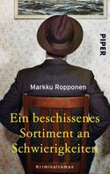 Markku Ropponen: Ein beschissenes Sortiment an Schwierigkeiten ★★★