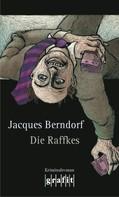 Jacques Berndorf: Die Raffkes ★★★★
