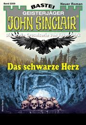 John Sinclair 2209 - Horror-Serie - Das schwarze Herz