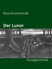 Der Lunor - Kurzgeschichte