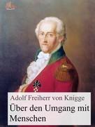 Adolph Knigge: Über den Umgang mit Menschen