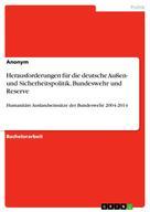 : Herausforderungen für die deutsche Außen- und Sicherheitspolitik, Bundeswehr und Reserve