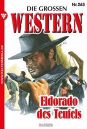 Die großen Western 263 - Eldorado des Teufels