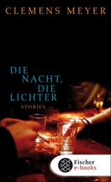 Die Nacht, die Lichter - Stories