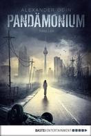 Alexander Odin: Pandämonium - Die letzte Gefahr ★★★★