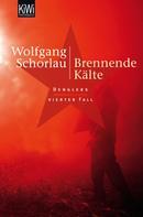 Wolfgang Schorlau: Brennende Kälte ★★★★