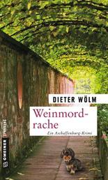 Weinmordrache - Kriminalroman
